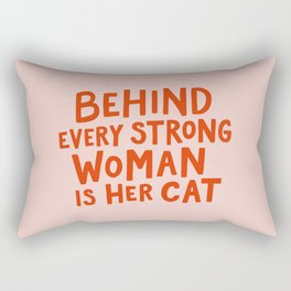 Behind Every Strong Woman Rectangular Pillow