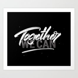 Together_we_can Art Print