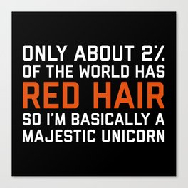 Red Hair Funny Quote Canvas Print