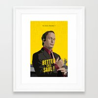 better call saul Framed Art Prints featuring Better call Saul ! by Martin Woutisseth