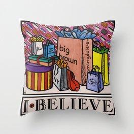 I.Believe|Shopping Throw Pillow