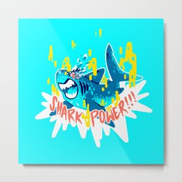 SHARK POWER!!! Metal Print