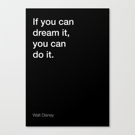 Walt D. quote about dreaming [Black Edition] Canvas Print