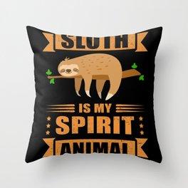 Sloth Is My Spirit Animal Tired Sloth Throw Pillow