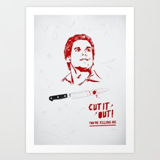 Cut It Out - Dex Art Print