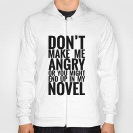 Don't Make Me Angry Hoody