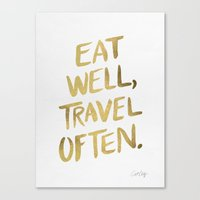 font Canvas Prints featuring Eat Well Travel Often on Gold by Cat Coquillette
