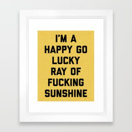 Ray Of Fucking Sunshine Funny Quote Framed Art Print