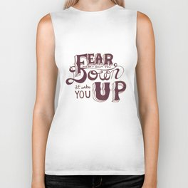 Fear doesn't shut you down; it wakes you up Biker Tank