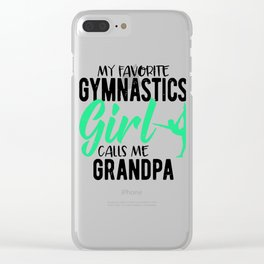Gymnast Grandfather My Favorite Gymnast Calls Me Grandpa Clear iPhone Case