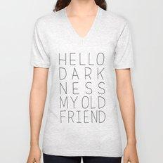 hello darkness Unisex V-Neck