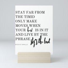 Sky's The Limit - Biggie Smalls Quote Mini Art Print