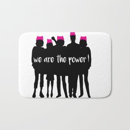 we are the power 2017 Bath Mat