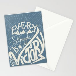 Every struggle is a victory Stationery Cards