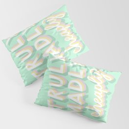 Truly Madly Cheaply Pillow Sham