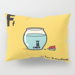 F is for freedom - the irony Pillow Sham