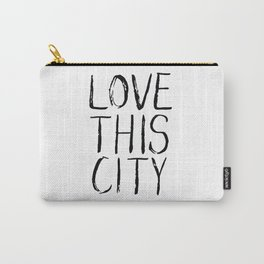 Love This City Type Carry-All Pouch