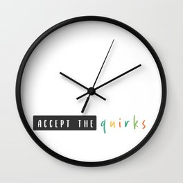 accept the quirks Wall Clock