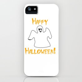 Happy Halloween Ghost Shirt iPhone Case