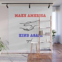Make America Kind Again (Red/Black/Blue) Wall Mural