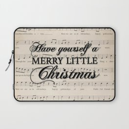 Have yourself a merry little Christmas Laptop Sleeve