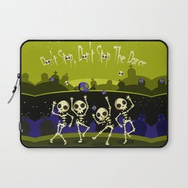 """Don't Stop, Don't Stop The Dance (Halloween Party)"" Laptop Sleeve"
