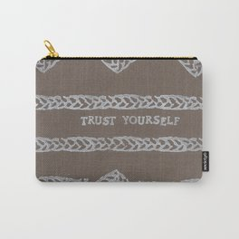 TRUST YOURSELF ELM THE PERSON Carry-All Pouch
