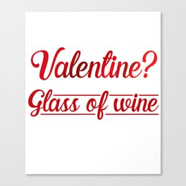 Valentine Tee For Wine Lover From Kids. Canvas Print