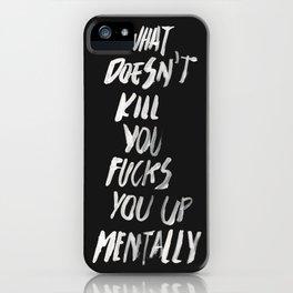 Mentally, alternative iPhone Case