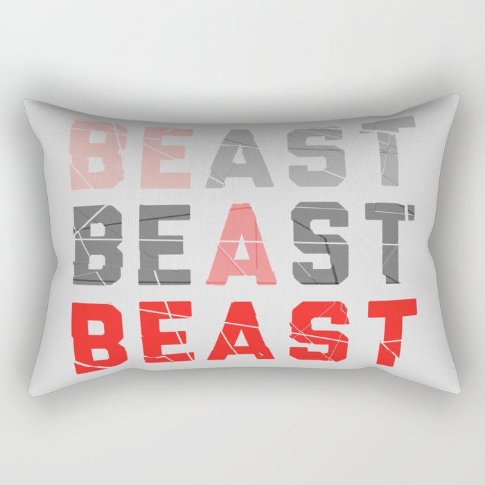 Be a Beast Rectangular Pillow