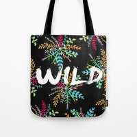into the wild Tote Bags featuring Wild by Camila Escat