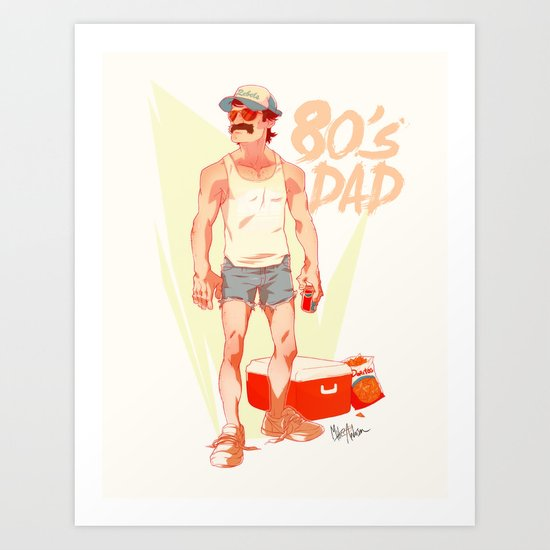 The 80's Dad Art Print