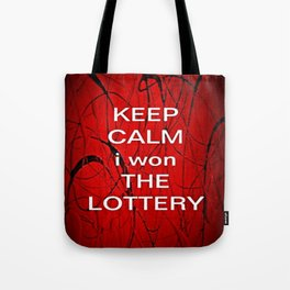 Keep Calm I Won The Lottery - phone cases for 6 - phone cases for 6s plus Tote Bag