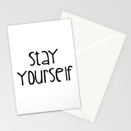 Stay Yourself Stationery Cards