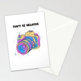 Dont Be Negative Funny Camera Photographer Photography Photo Studio Stationery Cards