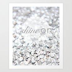 Shine ON Typography Print Art Print