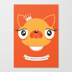 Ms. Frenchie Queen Canvas Print