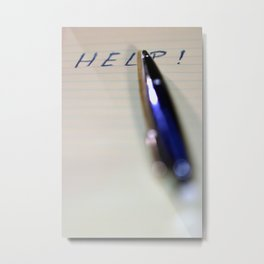 Pen Help Metal Print