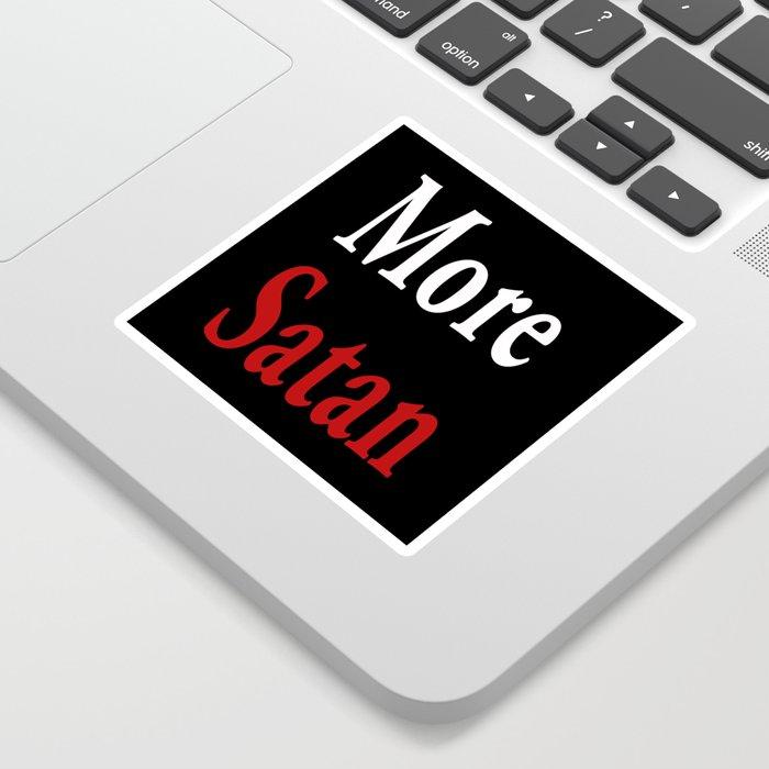 More Satan Sticker