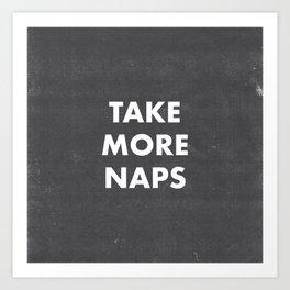 Take More Naps / Black Art Print