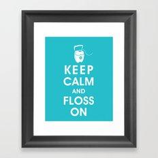 Keep Calm and Floss On Framed Art Print