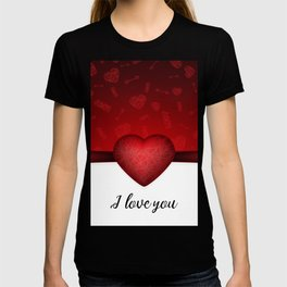 Valentines day background with red heart and Cupids arrow and I love you text T-shirt