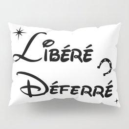 Libéré Déferré Pillow Sham