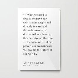 24  | Audre Lorde |Audre Lorde Quotes | 200621 | Black Excellence Metal Print