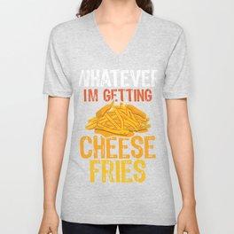 I'm Getting Cheese Fries Unisex V-Neck