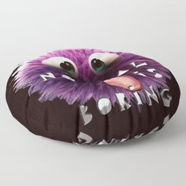 normal is boring Floor Pillow