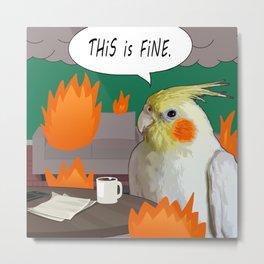 Fine Cockatiel Meme Metal Print