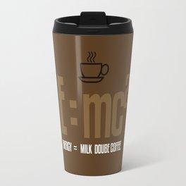 e=mc2, energy, milk, coffee Travel Mug