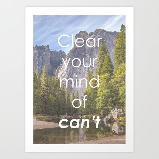 Motivational - Get rid of the word Can't Art Print