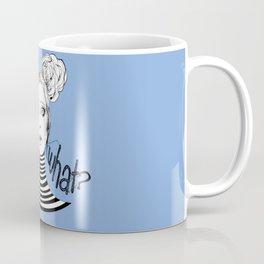 Wait, What? Coffee Mug